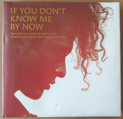 SIMPLY RED : If You Don't Know Me By Now -HARDBACK BOOK-