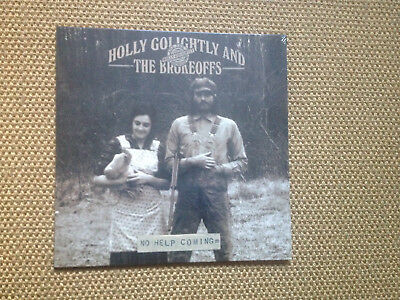 Holly Golightly And The Brokeoffs: No Help Coming Viny LP Neu und sealed