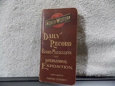 Rare  Advertising 1898 Northwestern Line Daily Record Memo Book-Trans-Miss. Exp0