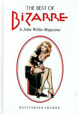 THE BEST OF BIZARRE A JOHN WILLIE MAGAZINE 1946 - 1956 Glittering Images .. 1994