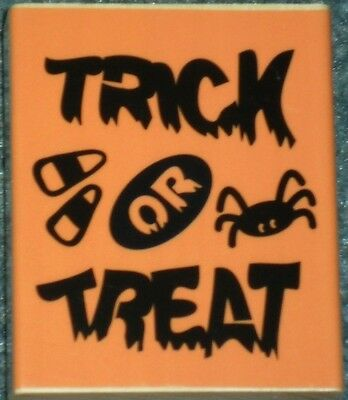 TRICK or TREAT HALLOWEEN Card Words Darice NEW BIG Wood Mount RUBBER STAMP
