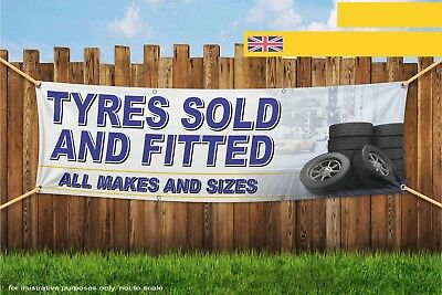 Tyres Sold And Fitted All Makes And Sizes Heavy Duty PVC Banner Sign 3793S