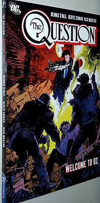 THE QUESTION: WELCOME TO OZ  (DC 2009 TPB #4 SC TP GN ~ O'Neil / Cowan)