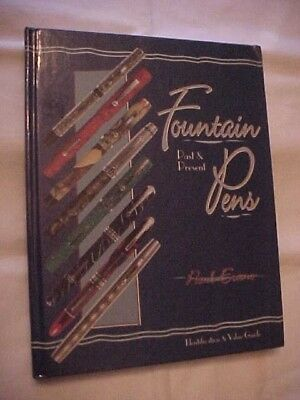HB Book FOUNTAIN PENS PAST AND PRESENT, IDENTIFICATION & VALUE GUIDE by ERANO