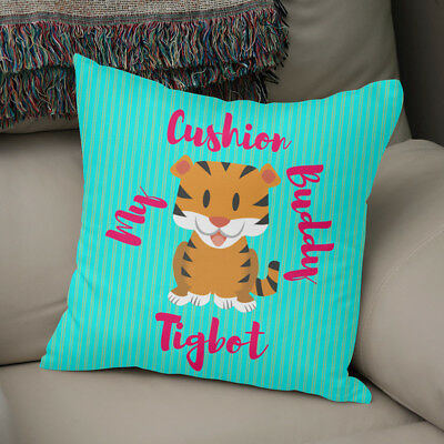 Tigbot Cushion Buddy - High Quality Faux Suede Or Poly Satin Cushion