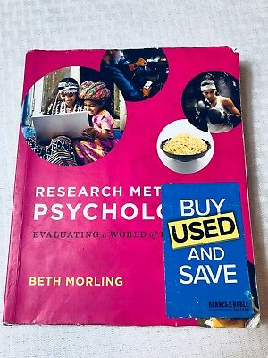 Research Methods In Psychology Evaluating A World of Information: Research Metho