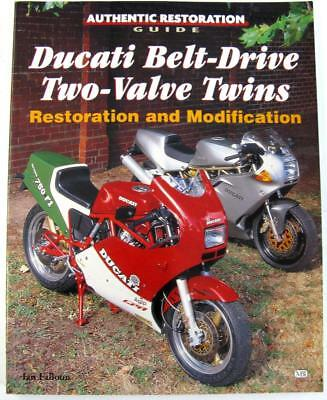DUCATI BELT-DRIVE TWO-VALVE TWINS RESTORATION AND MODIFICATION Ian Falloon Book