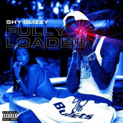 Shy Glizzy Fully Loaded 2018 (Mixtape) Official CD Album Rap PA Trap Hip Hop