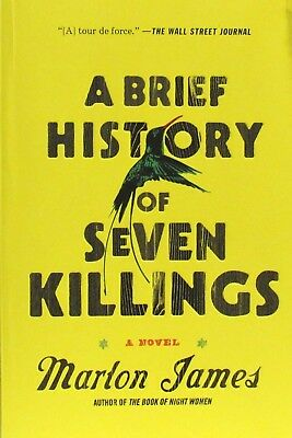 A Brief History of Seven Killings by Marlon James (2014, Paperback)