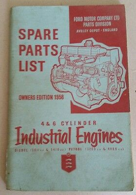 Ford 4 & 6 Cylinder Industrial Engine Parts Catalogue 1958