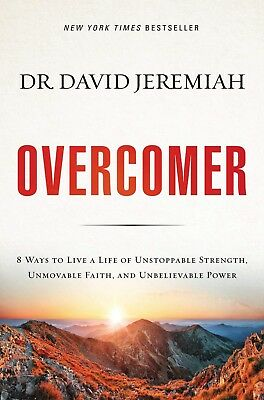 Overcomer : Finding New Strength in Claiming God's Promises by David Jeremiah (2