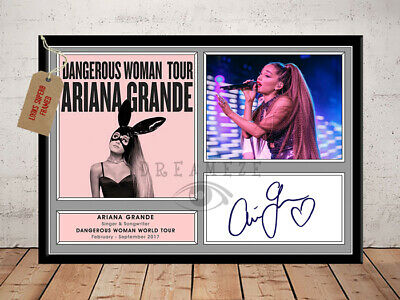 Ariana Grande Dangerous Woman Tour 2017 Autographed Signed Photo Print