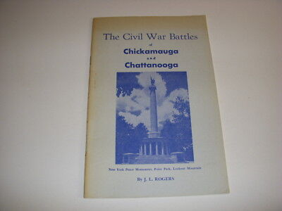 The Civil War Battles of Chickamauga and Chattanooga by J.L. Rogers, 1942, PB!