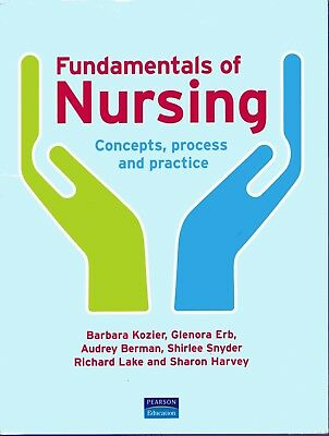 Fundamentals of Nursing - concepts, process and practice