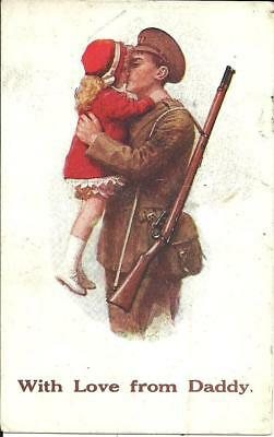 LITTLE GIRL KISSING DADDY GOING OFF TO WAR (COLOUR PRINTED POSTCARD) c1918