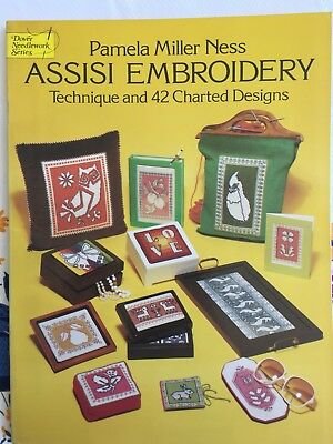 Pamela Miller Ness ASSISI EMBROIDERY Technique and 42 Charted Designs