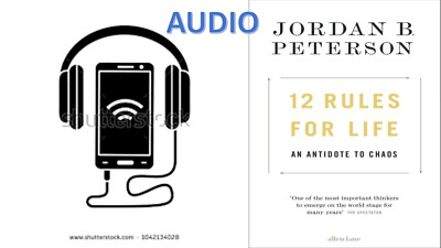 AUDIO 12 Rules for Life An Antidote to Chaos by Jordan B. Peterson not PDF