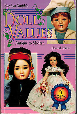 Patricia Smith's Doll Values, Antique to Modern by Patricia R. Smith (1995,...