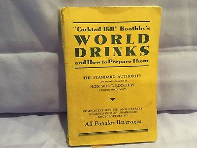 """Vintage """"Cocktail Bill"""" Boothby's World Drinks And How To Prepare Them 1930"""