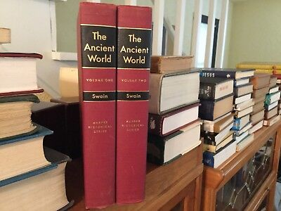 The Ancient World Volumes I and II By Joseph Ward Swain
