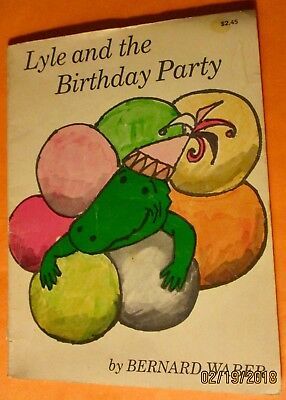 Vintage 1966 Lyle And The Birthday Party by Bernard Waber