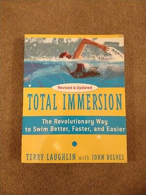 Total Immersion Swimming Terry Laughlin John Delves