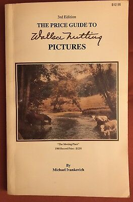 Vintage The Price Guide WALLACE NUTTING Pictures by Michael Ivankovich  3rd Ed