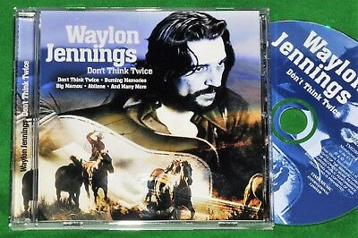 Waylon Jennings - Don't Think Twice CD