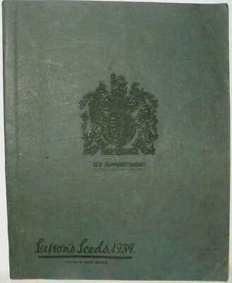 1939 Sutton's Amateur's Guide in Horticulture & General Garden Seed Catalogue