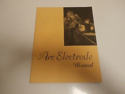 1966-Welding Engineer Arc Electrode Manual Ted B. Jefferson- Monticello Books