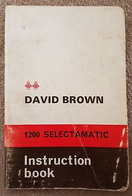 David Brown 1200 Selectamatic Tractor Operators Manual
