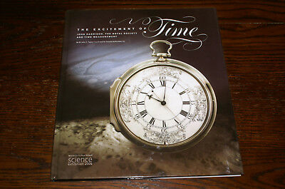 The Excitement Of Time John Harrison, The Royal Society And Time Measurement