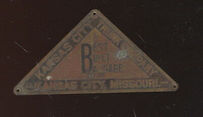 Old Brass Label From Kansas City Trunk Co. Best Built Baggage, Kc, Mo.