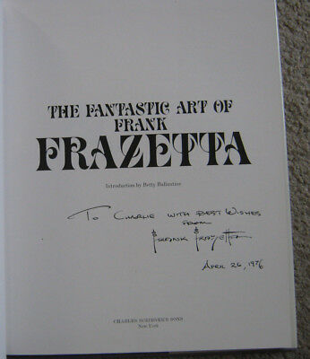 """""""the Fantastic Art Of Frank Frazetta"""" In Person Signed First Edition Hardcover !"""