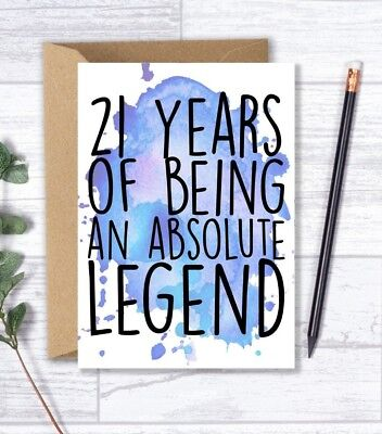 21st Birthday Card For Him 21 Years Of Being An Absolute Legend