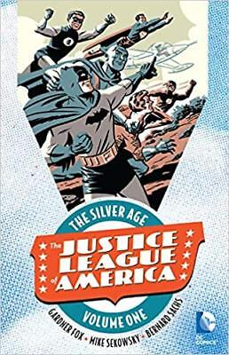 The Justice League of America: The Silver Age Vol. 1