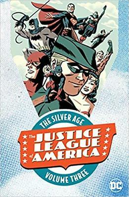 The Justice League of America: The Silver Age Vol. 3
