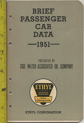 1951 Brief Passenger Car Data Presented by Tide Water Associated Oil Company