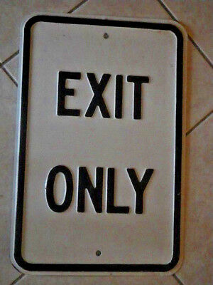 Vintage Embossed Exit Only Sign Heavy Pressed Steel Road Sign