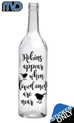 Robins appear when loved ones Christmas Wine Bottle Sticker Vinyl Decal