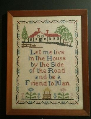 "Cross Stitch Sampler ""The House By the Side of the Road""  Sam Foss Poem Framed"