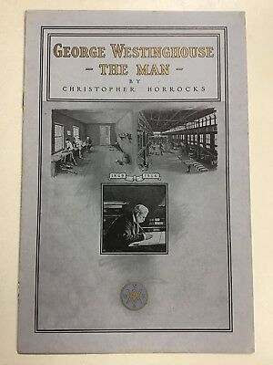 George Westinghouse - THE MAN - by Christopher Horrocks