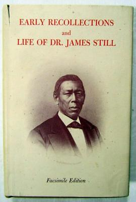 1971 Dr. JAMES STILL – Early Recollections & Life – Famous African-American Dr.