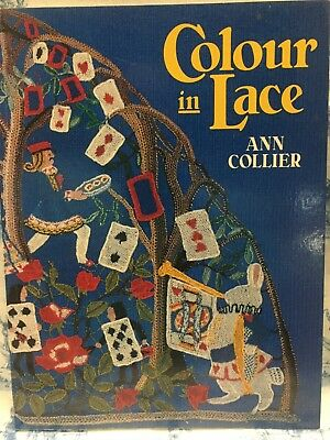 Colour in Lace by Ann M. Collier