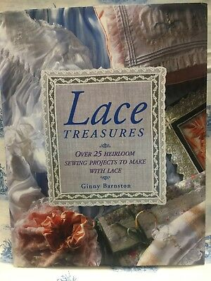 Lace Treasures : 40 Heirloom Sewing Projects to Make with Lace