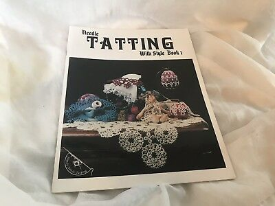 Needle Tatting With Style Book 1 By Barbara Foster