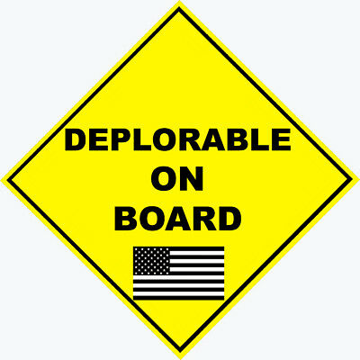 "Trump Supporter ""Deplorable On Board"" Conservative Political Bumper Sticker #007"