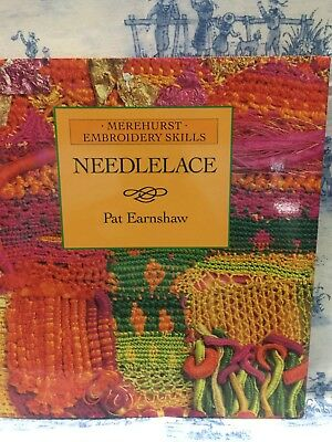 Merehurst Needlelace (Embroidery Skills) Hardcover by Pat Earnshaw   1st edi