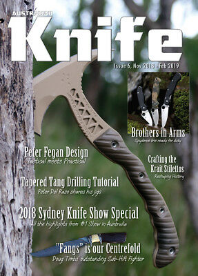 Australian Knife Magazine Issue 6 Nov 2018 to Feb 2019