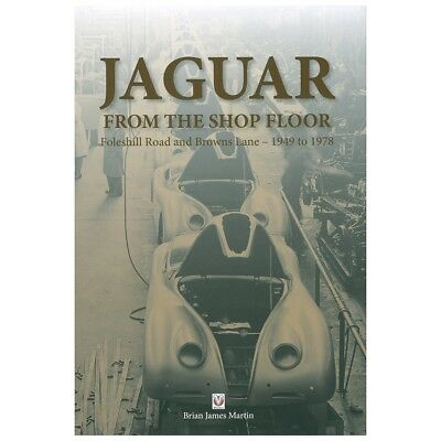 Jaguar Book - From The Shop Floor By Brian James Martin
